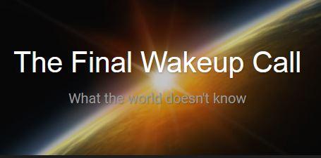 The Final Wake Up Call